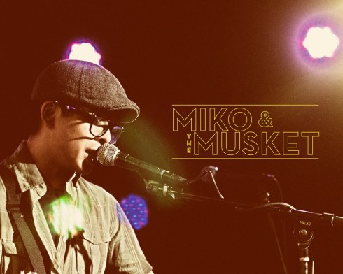 Miko & The Musket